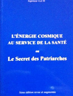 Le Secret des Patriarches